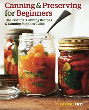 15 best books on home canning full home living canning and preserving for beginners forumfinder